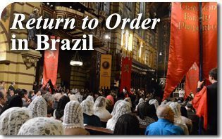 Return to Order in Brazil