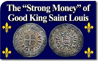 """The """"Strong Money"""" of Good King Saint Louis"""