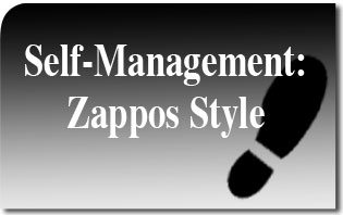 Self-Managing Socialism: Zappos Style