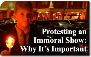 Protesting an Immoral Show: Why It's Important