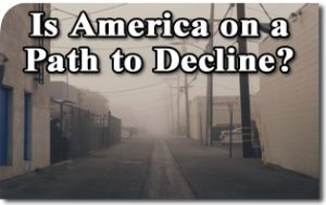 Is America on a Path to Decline?
