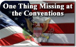 One Thing Was Missing at the Republican and Democratic Conventions