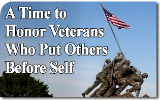 A Time to Honor Veterans Who Put Others Before Self