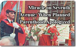 The Miracle on Seventh Avenue: When Planned Parenthood Apologized