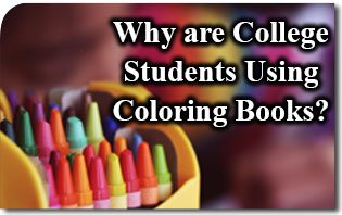 Why Are College Students Using Coloring Books?