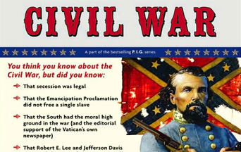 The Politically Incorrect Guide to the Civil War: a Tool to Steer Through Controversial History