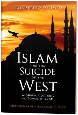 "New Book by Catholic Scholar ""Islam and the Suicide of the West"" Reveals Great Threat"