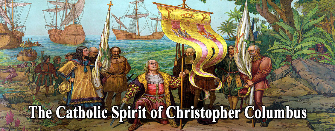 The Catholic Spirit of Christopher Columbus