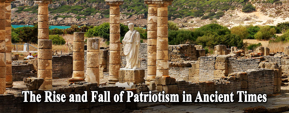 The Rise and Fall of Patriotism in Ancient Times