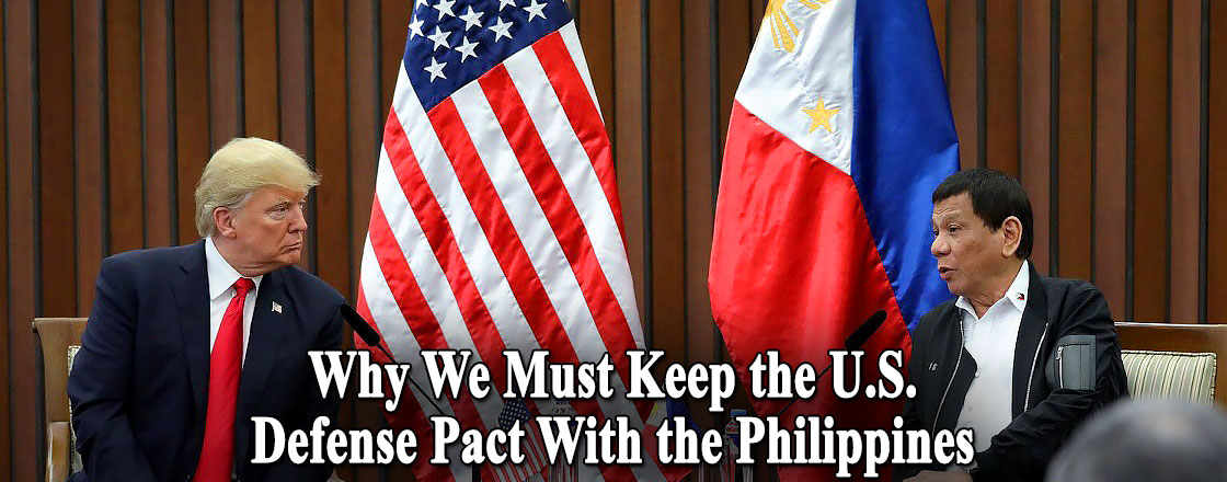 Why We Must Keep the U.S. Defense Pact With the Philippines