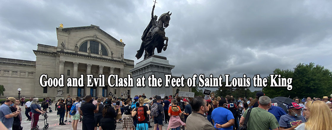 Good and Evil Clash at the Feet of Saint Louis the King