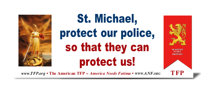 Saint Michael protect our police so that they can protect us