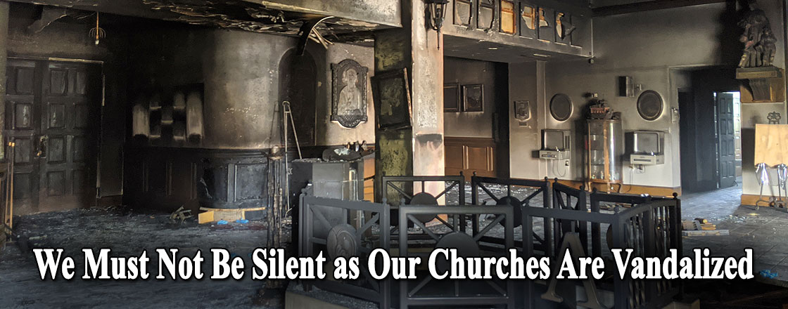 We Must Not Be Silent as Our Churches Are Vandalized